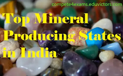 Geography: Top Mineral Producing States in India (#compete4exams)(#geography)(#eduvictors)(#generalawareness)