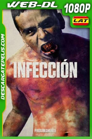 Infeccion (2019) 1080P WEB-DL AMZN
