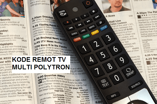 Kode Remote TV POLYTRON LED LCD dan Tabung