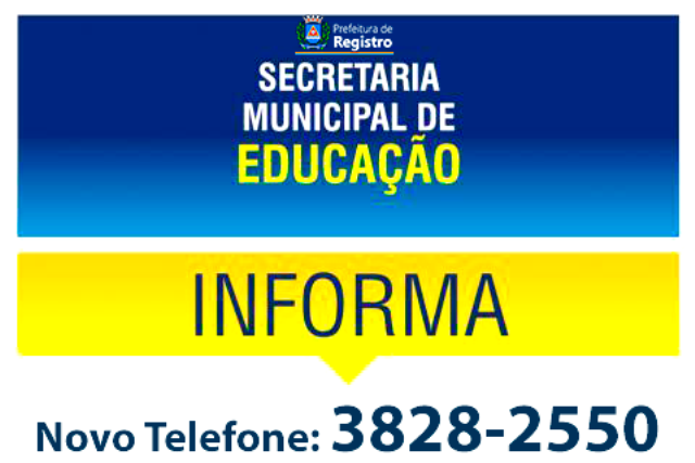 Secretaria Municipal de Educação de Registro-SP atende em novo telefone
