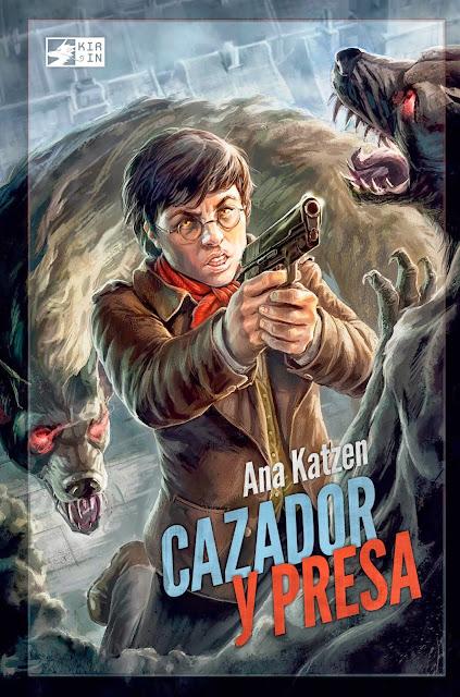 Primera portada de Cazador y Presa, saga Los moradores del cielo 1, de Ana Katzen - Cine de Escritor