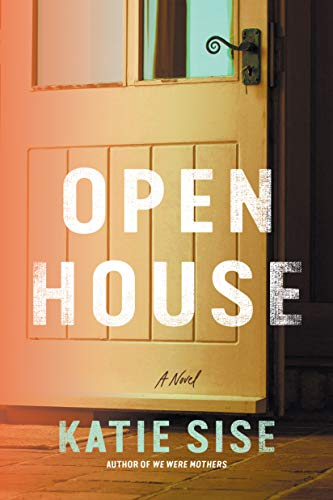 Open House: A Novel