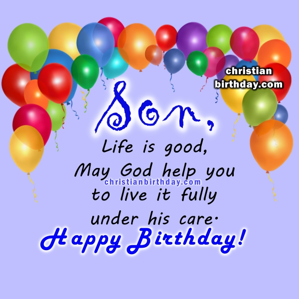 Spiritual Birthday Quotes for a son – Religious Birthday Card Messages