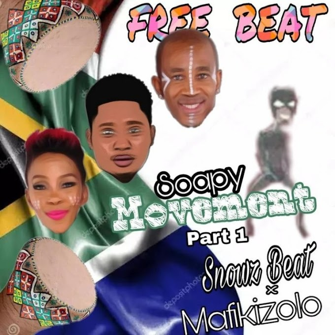 Freebeat: Snowz Soapy Movement Ft MAFIKIZOLO