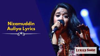 [ Full Lyrics ] Nizamuddin Auliya Lyrics | LyricsShop