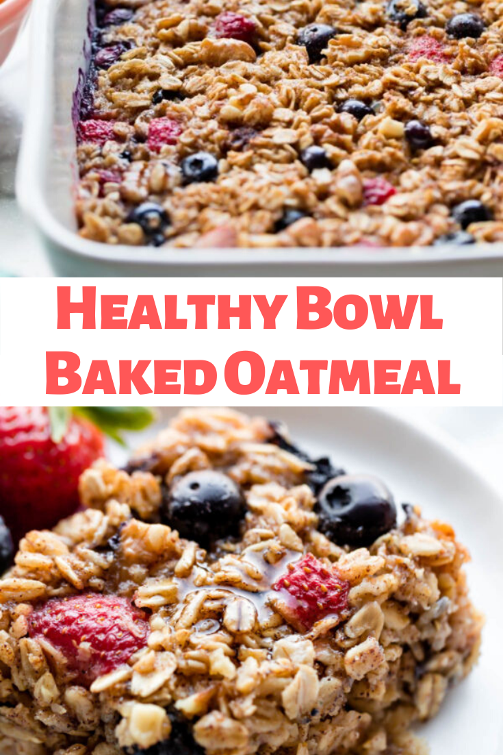 Healthy Bowl Baked Oatmeal