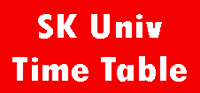 SK University Time Table