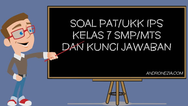 Soal PAT/UKK IPS Kelas 7 Tahun 2021