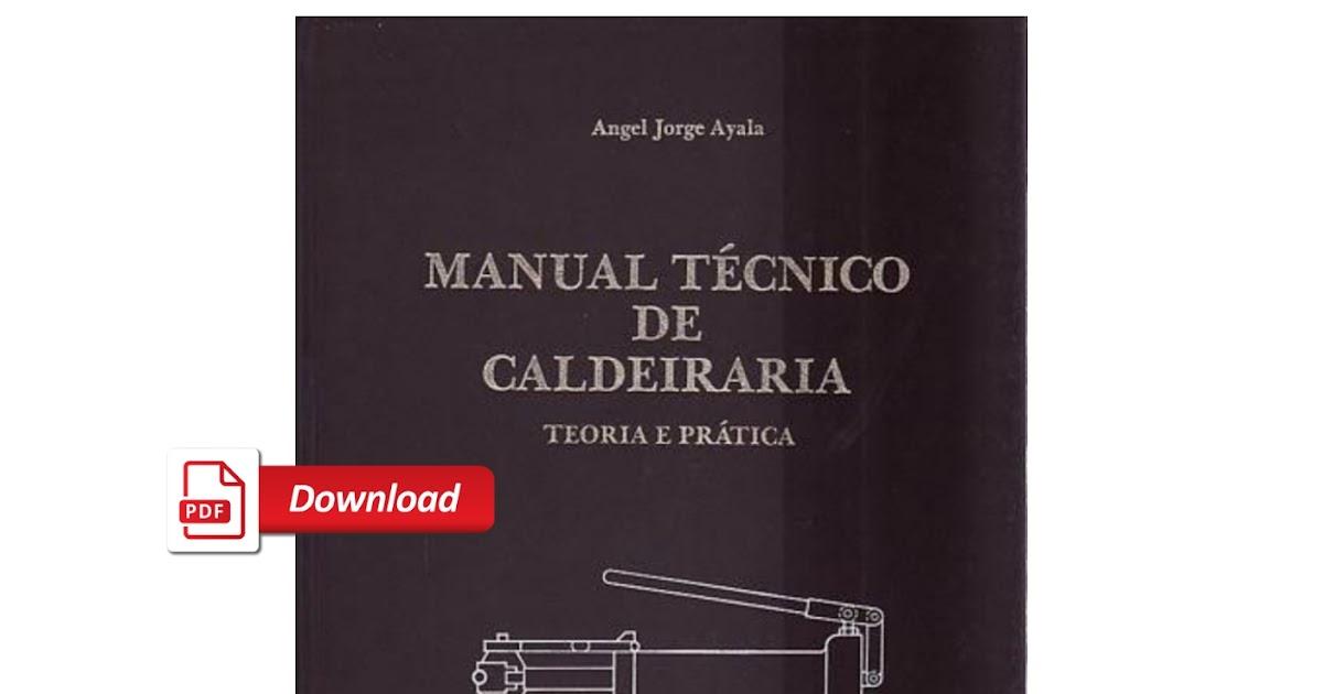 Manual Técnico De Calderería Pdf Calderería Y Soldadura