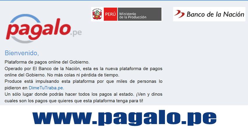 WWW.PAGALO.PE - El portal que podrás cancelar el 80% de los pagos frecuentes que se realizan en el Banco de la Nación - www.bn.com.pe
