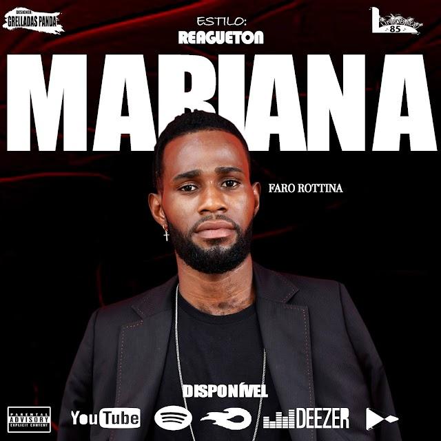 Faro Rottina - Mariana (Reggaeton)  Baixar mp3 free
