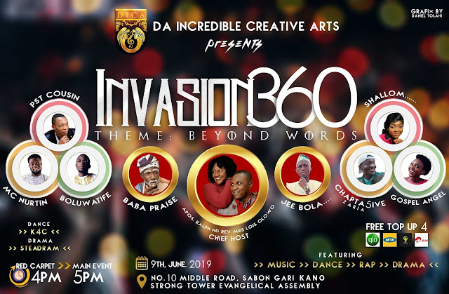 Invasion360 concert with Da Incredible Creative Arts a.k.a DICA 2019 tagged Beyond Words at Strongtower Evangelical Assembly Inc, Kano.