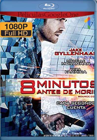 8 minutos antes de morir (2011) [1080p BRrip] [Latino-Inglés] [LaPipiotaHD]