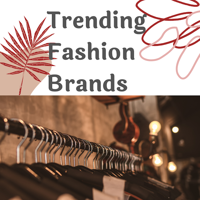 trending fashion brand