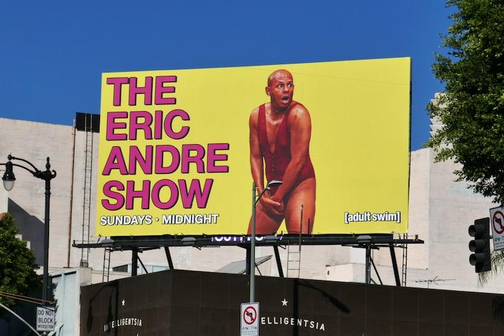 Eric Andre Show season 5 billboard