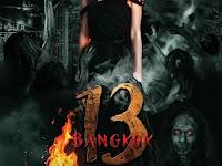 Download Film Bangkok 13 Muang Kon Tai (2016) DVDrip Subtitle Indonesia