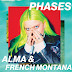 ALMA & French Montana - Phases