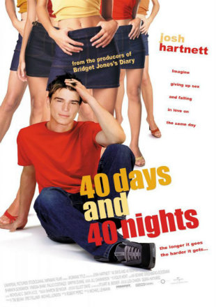 40 Days And 40 Nights 2002 Full Movie Download