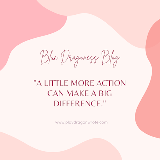 A Little More Action Can Make A Big Difference Quotes