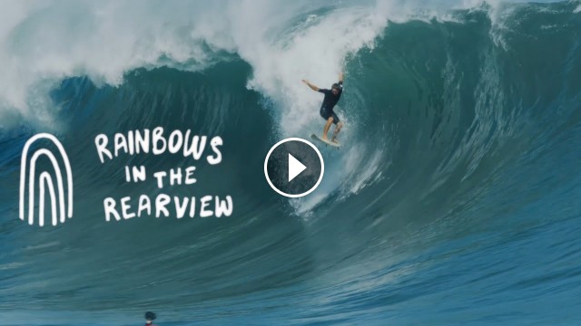 Rainbows In The Rearview A Surf Film By Albee Layer