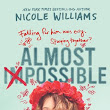 ARC REVIEW: Almost Impossible by Nicole Wlliams