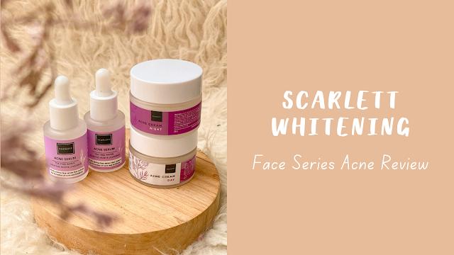 scarlett-whitening-acne-series-review
