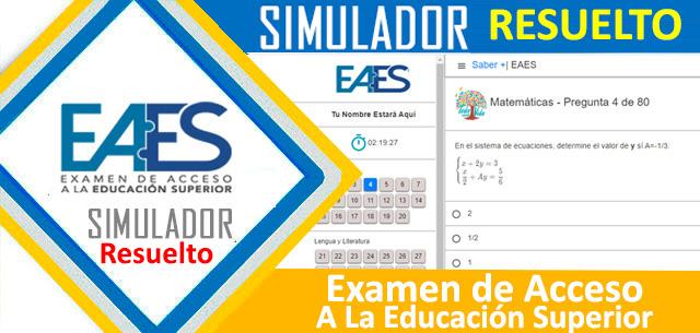 Simulador EAES Examen Senescyt 2020 Resuelto