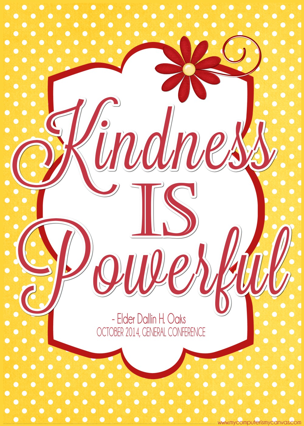 Quote About Kindness My Computer Is My Canvas Lds General Conference Quotes October 2014