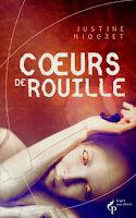 Couverture du livre Coeurs de rouille de Justine Niogret