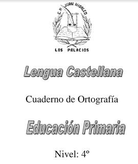 CUADERNO DE ORTOGRAFÍA 4º