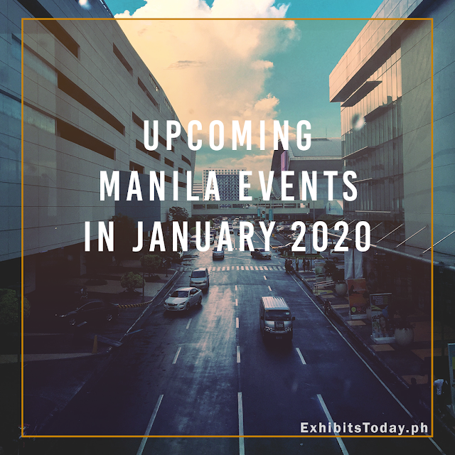Upcoming Manila Events in January 2020