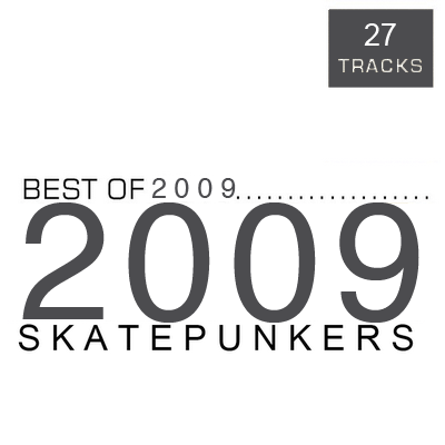 <center>VA - Skatepunkers - Best Of 2009</center>