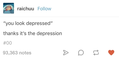 you look depressed