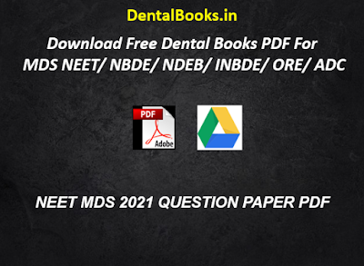 NEET MDS 2021 QUESTION PAPER PDF