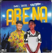 Small Baddo ft Yung U Golden - Arena