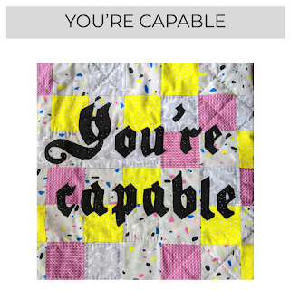 You're capable pillow and embroidery pattern