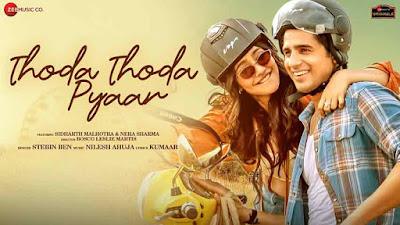 Thoda Thoda Pyaar Song Lyrics - Stebin Ben
