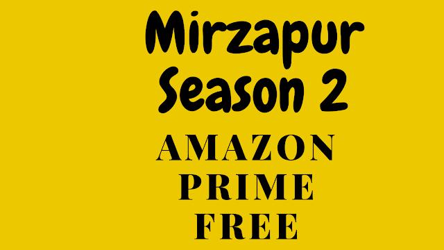 How To Watch Mirzapur For Free | मिर्ज़ापुर फ्री में कैसे देखे | Amazon Prime