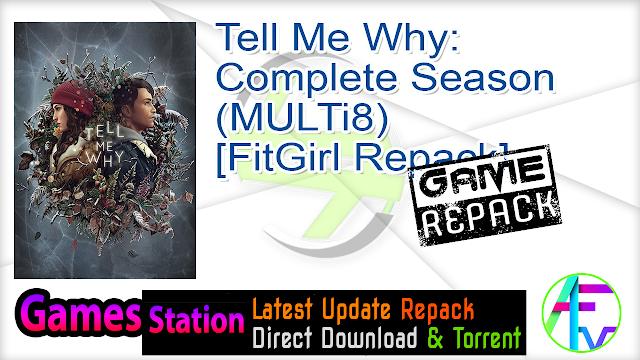 Tell Me Why Complete Season (MULTi8) [FitGirl Repack]