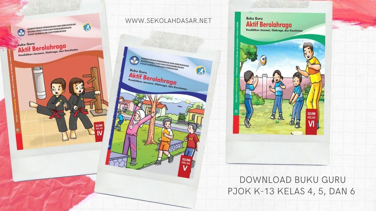 Download Buku Guru PJOK K-13 Kelas 4, 5, dan 6 SD/MI