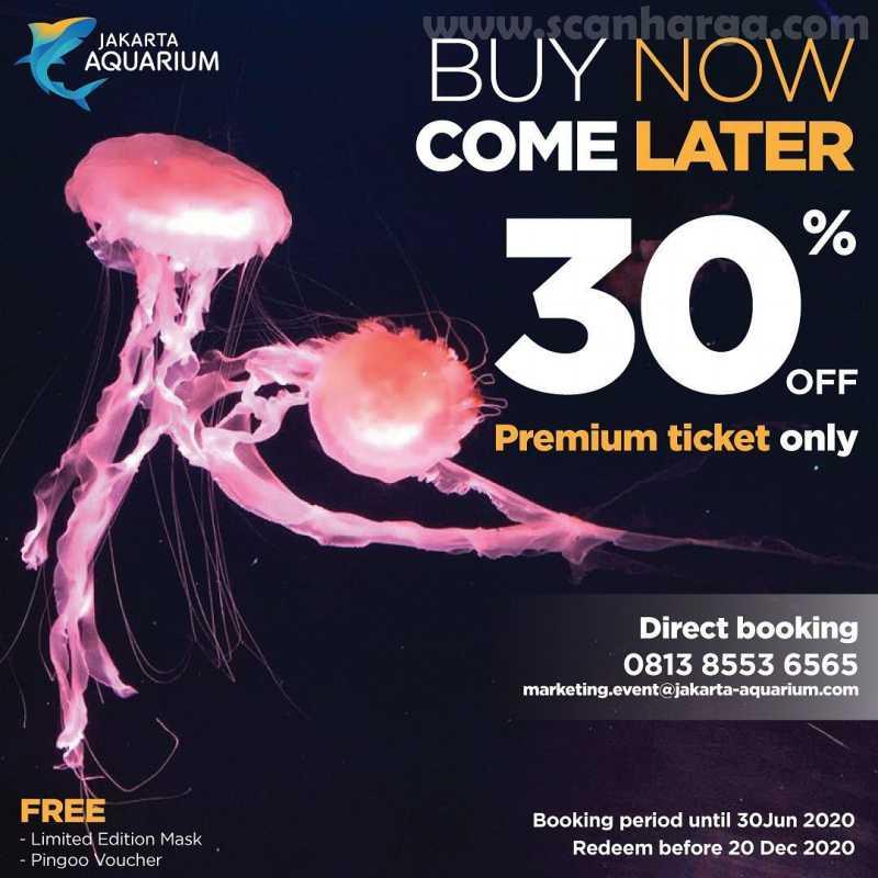 Promo Jakarta Aquarium Buy Now Come Later – Diskon 30% untuk tiket Premium
