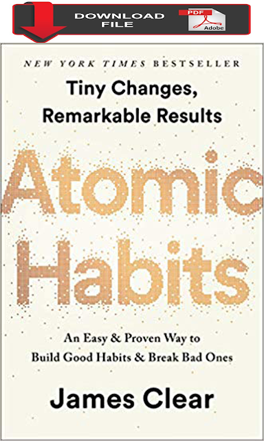 Atomic Habits: An Easy & Proven Way to Build Good Habits & Break Bad Ones - James Clear