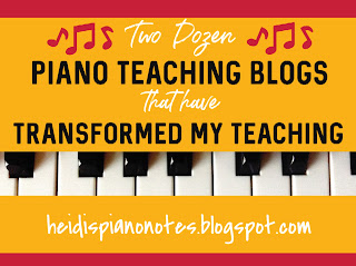Two Dozen Piano Teaching Blogs that have Transformed my Teaching heidispianonotes.blogspot.com