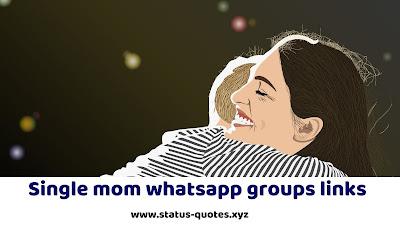 【*NEW*】15+ Single Mom Whatsapp Group Link