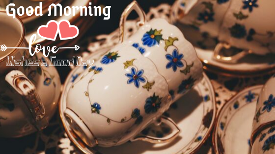 Good Morning  Image with Many beautiful Tea cup  .Good Morning  Images