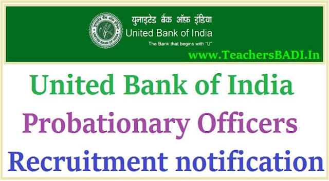 United Bank of India,Probationary Officers,Recruitment notification 2016
