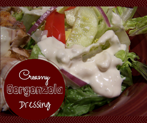 Creamy Gorgonzola Dressing (Bleu Cheese)