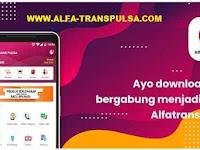 Cara Download dan Instal Aplikasi Android Alfa Trans Pulsa