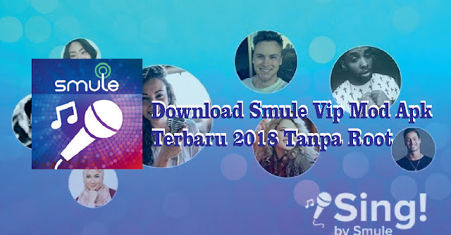 Download apk smule terbaru 2018 | Smule Sing APK APPS