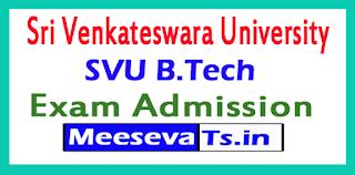 SVU B.Tech Admission 2017 Sri Venkateswara University B.Tech Admission